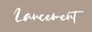 Lancement : LE CLOS DE LA CHANTRAINE